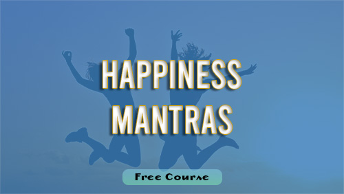 Happiness Mantras